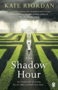 THE SHADOW HOUR (EBOOK) - 9781405917452 - KATE RIORDAN