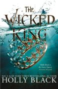 the wicked king (the folk of the air #2-holly black-9781471407352