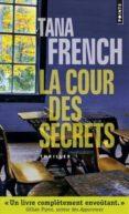 LA COUR DES SECRETS - 9782757857052 - TANA FRENCH