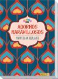 ADORNOS MARAVILLOSOS (PINTAR PARA RELAJARSE) - 9783869416052 - VV.AA.