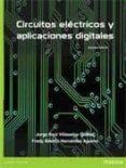 CIRCUITOS ELÉCTRICOS Y APLICACIONES DIGITALES - 9786073215152 - VV.AA.