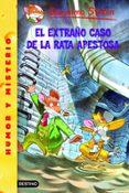 EL EXTRAÑO CASO DE LA RATA APESTOSA - 9788408065852 - GERONIMO STILTON