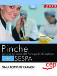 PINCHE. SERVICIO DE SALUD DEL PRINCIPADO DE ASTURIAS. SESPA. SIMULACROS DE EXAMEN - 9788413100852 - VV.AA.
