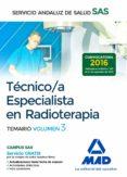 TÉCNICO/A ESPECIALISTA EN RADIOTERAPIA DEL SERVICIO ANDALUZ DE SALUD. TEMARIO ESPECÍFICO VOLUMEN 3 - 9788414203552 - VV.AA.