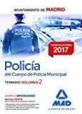POLICÍA DEL CUERPO DE POLICÍA MUNICIPAL DEL AYUNTAMIENTO DE MADRID. TEMARIO VOLUMEN 2 - 9788414207352 - VV.AA.
