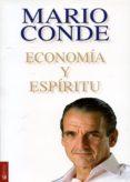 ECONOMIA Y ESPIRITU - 9788415128052 - MARIO CONDE