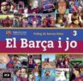 EL BARÇA I JO - 9788415224952 - VV.AA.