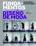 (PE) FUNDAMENTOS DEL DISEÑO DE MODA - 9788415967552 - LAURA VOLPINTESTA