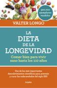 LA DIETA DE LA LONGEVIDAD - 9788416449552 - VALTER LONGO