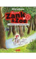 las aventuras de zank & zoe: el monstruo de la montaña negra-mikel valverde-9788417222352