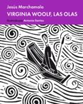 VIRGINIA WOOLF, LAS OLAS - 9788417281052 - JESUS MARCHAMALO