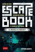 ESCAPE BOOK: SUPERA LOS RETOS, DESCIFRA LOS ENIGMAS Y ESCAPATE DEL LIBRO - 9788417430252 - STEPHANE ANQUETIL