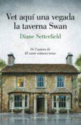 vet aquí una vegada la taverna swan (ebook)-diane setterfield-9788417444952