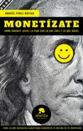monetízate (ebook)-andres perez ortega-9788417568252