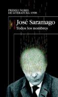 TODOS LOS NOMBRES - 9788420442952 - JOSE SARAMAGO