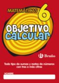 OBJETIVO CALCULAR 6 - 9788421665152 - VV.AA.