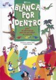 BLANCA POR DENTRO - 9788421696552 - ANTONIO A. GOMEZ YEBRA