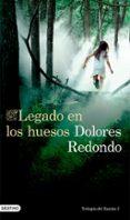 LEGADO EN LOS HUESOS - 9788423347452 - DOLORES REDONDO