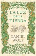 LA LUZ DE LA TIERRA - 9788425354052 - DANIEL WOLF