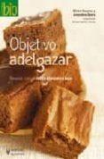 objetivo adelgazar: recetas con un indice glucemico bajo-olivier degorce-amandine geers-9788425518652