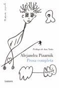 PROSA COMPLETA - 9788426402752 - ALEJANDRA PIZARNIK