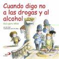 CUANDO DIGO NO A LAS DROGAS Y AL ALCOHOL - 9788428533652 - JIM AUER