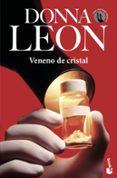 VENENO DE CRISTAL - 9788432217852 - DONNA LEON