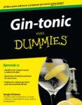 GIN-TONIC PARA DUMMIES - 9788432901652 - SERGIO ESTEVEZ
