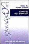 ANHELOS DEL CORAZON: INTEGRACION PSICOLOGICA Y ESPIRITUALIDAD - 9788433013552 - WILKIE AU