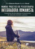 MANUAL PRÁCTICO DE PSICOTERAPIA INTEGRADORA HUMANISTA - 9788433028952 - ANA GIMENO-BAYO
