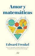amor y matematicas-edward frenkel-9788434419452