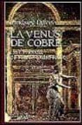 LA VENUS DE COBRE LA III NOVELA DE MARCO DIDIO FALCO - 9788435005852 - LINDSEY DAVIS