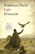LAIN: EL BASTARDO (BOLSILLO) - 9788435021852 - FRANCISCO NARLA