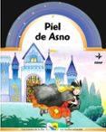 PIEL DE ASNO (LOS CUENTOS DE LA OSA) - 9788441412552 - GIOVANNA MANTEGAZZA