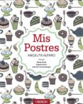 MIS POSTRES - 9788441536852 - ANGELITA ALFARO VIDORRETA