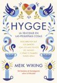 HYGGE: LA FELICIDAD EN LAS PEQUEÑAS COSAS - 9788448022952 - MEIK VIKING