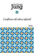 CONFLICTOS DE ALMA INFANTIL - 9788449325052 - CARL GUSTAV JUNG