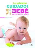 los primeros cuidados del bebé hasta los 3 años-carla nieto-9788466231152