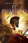 EL ESPARTANO - 9788467047752 - FRANCISCO JAVIER NEGRETE