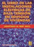 INSTALACIONES ELECTRICAS DE BAJA TENSION EN EDIFICIOS DE VIVIENDA (2ª ED.) - 9788473602952 - EMILIO CARRASCO SANCHEZ