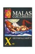 COLECCION X 88: MALAS COSTUMBRES - 9788478332052 - GIOVANNA CASOTTO