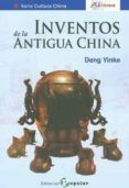 INVENTOS DE LA ANTIGUA CHINA - 9788478845552 - DENG YINKE