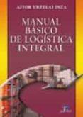 MANUAL BASICO DE LOGISTICA INTEGRAL - 9788479787752 - AITOR URZELAI INZA