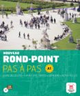 NOUVEAU ROND-POINT PAS A PAS A1 (CONTIENE LIBRO DEL ALUMNO, EL CUADERNO DE EJERCICIOS Y CD-AUDIO) - 9788484436652 - VV.AA.
