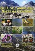 GUIA DE CAMPO DEL SISTEMA CENTRAL - 9788486115852 - MODESTO LUCEÑO
