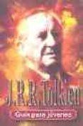 J.R.R. TOLKIEN (GUIA PARA JOVENES) - 9788489804852 - ANDREW BLAKE