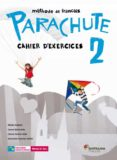 PARACHUTE 2 PACK 2º ESO CAHIER D EXERCICES - 9788490490952 - VV.AA.