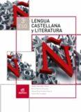 LENGUA CASTELLANA Y LITERATURA 3º ESO ED 2015 - 9788490784952 - VV.AA.