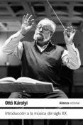 introducción a la música del siglo xx (ebook)-otto karolyi-9788491810452