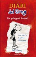 DIARI DEL GREG 1: UN PRINGAT TOTAL - 9788492671052 - JEFF KINNEY